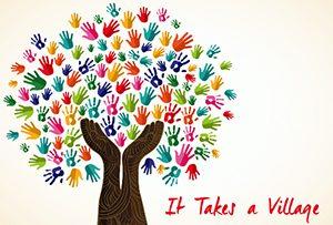 It Takes A Village :